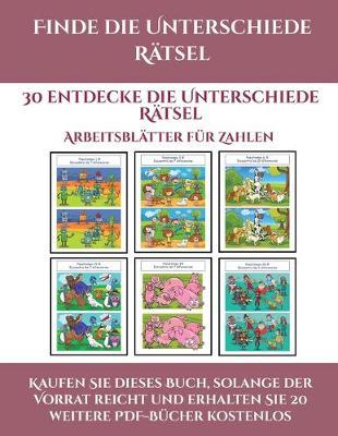 Arbeitsblatter fur Zahlen (Finde die Unterschiede Ratsel): 30 entdecke die Unterschiede Ratsel - Arbeitsblatter Fur Zahlen 2 (Paperback)