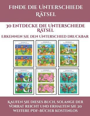Erkennen Sie den Unterschied druckbar (Finde die Unterschiede Ratsel): 30 entdecke die Unterschiede Ratsel - Erkennen Sie Den Unterschied Druckbar 2 (Paperback)