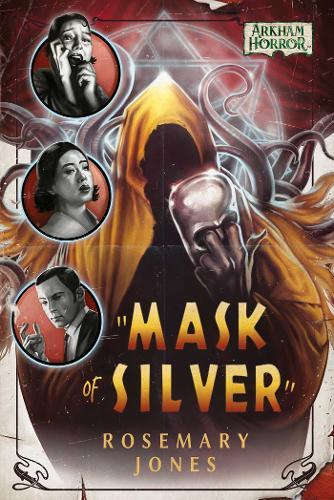 Mask of Silver: An Arkham Horror Novel - Arkham Horror (Paperback)