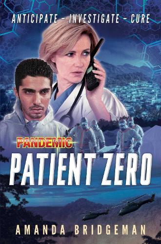Pandemic: Patient Zero: A Pandemic Novel - Pandemic (Paperback)