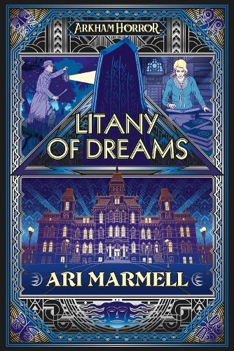 Litany of Dreams: An Arkham Horror Novel - Arkham Horror (Paperback)