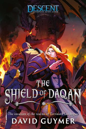The Shield of Daqan: A Descent: Journeys in the Dark Novel - Descent: Journeys in the Dark (Paperback)