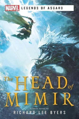 The Head of Mimir: A Marvel Legends of Asgard Novel - Marvel Legends of Asgard (Paperback)