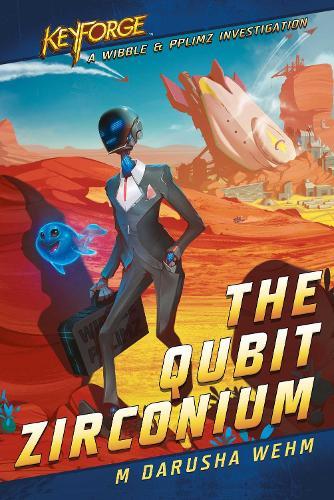 The Qubit Zirconium: A KeyForge Novel - KeyForge (Paperback)