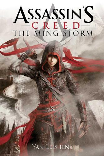 The Ming Storm: An Assassin's Creed Novel - Assassin's Creed (Paperback)