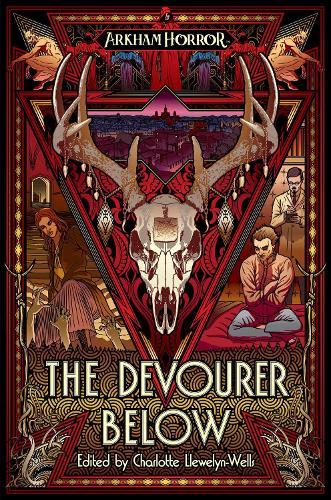 The Devourer Below: An Arkham Horror Anthology - Arkham Horror (Paperback)