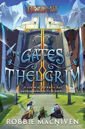 The Gates of Thelgrim: A Descent: Legends of the Dark Novel - Descent: Journeys in the Dark (Paperback)