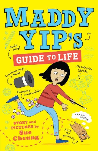 Maddy Yip's Guide to Life: A laugh-out-loud illustrated story! - Maddy Yip (Paperback)
