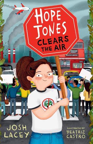 Hope Jones Clears the Air - Hope Jones Save The World (Paperback)