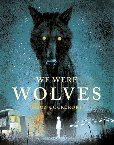 We Were Wolves (Hardback)
