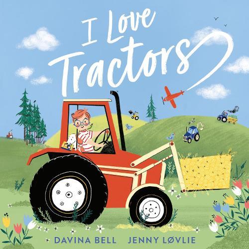 I Love Tractors! (Paperback)