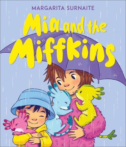 Mia and the Miffkins (Hardback)