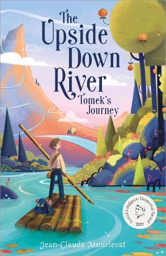 The Upside Down River: Tomek's Journey - Upside Down River (Paperback)