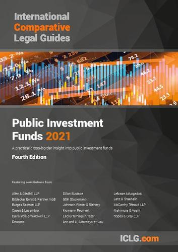 The International Comparative Legal Guide to Public Investment Funds 2021 - The International Comparative Legal Guide series (Paperback)