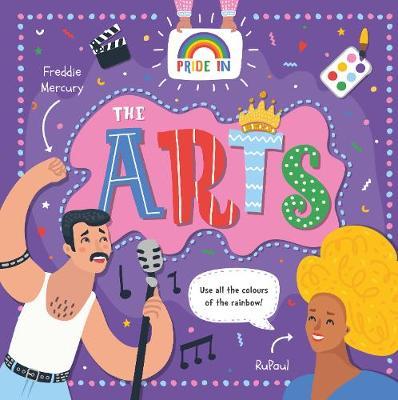 The Arts - PRIDE in (Hardback)