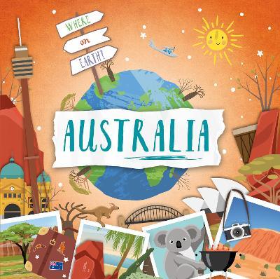 Australia - Where on Earth? (Paperback)