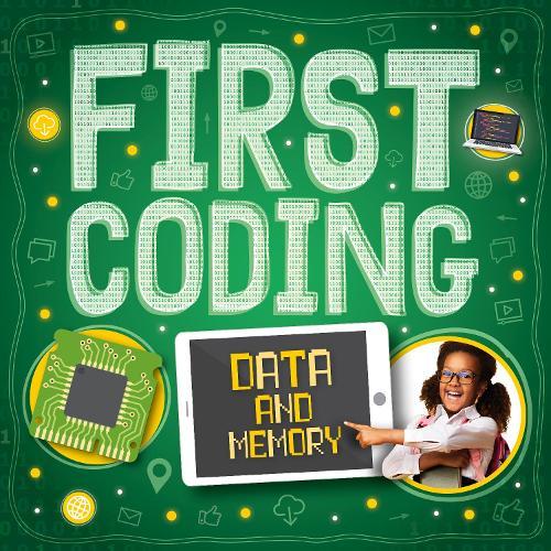 Data and Memory - First Coding (Hardback)