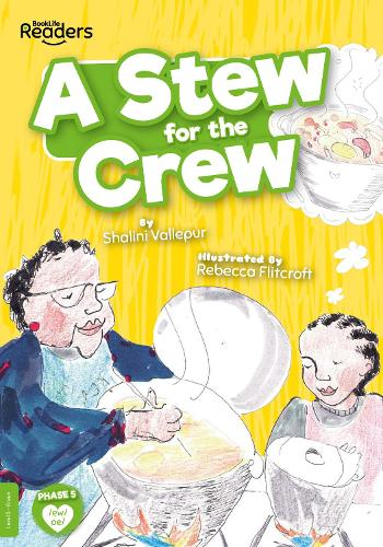 A Stew for the Crew - BookLife Readers (Paperback)