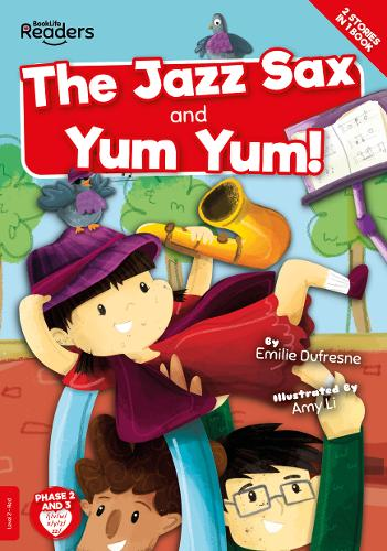 Yum Yum and the Jazz Sax - BookLife Readers (Paperback)