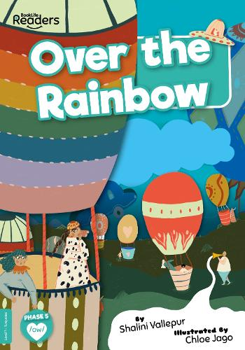 Over the Rainbow - BookLife Readers (Paperback)