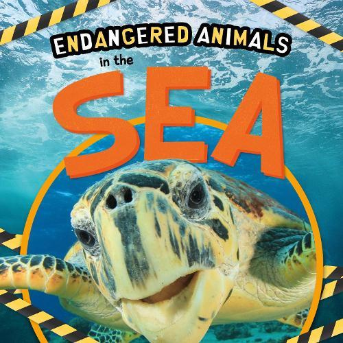 In the Sea - Endangered Animals (Hardback)