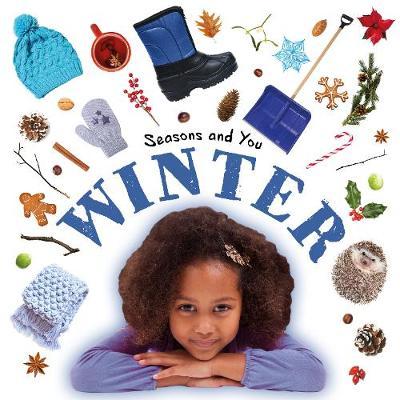 Winter - Seasons and You (Hardback)