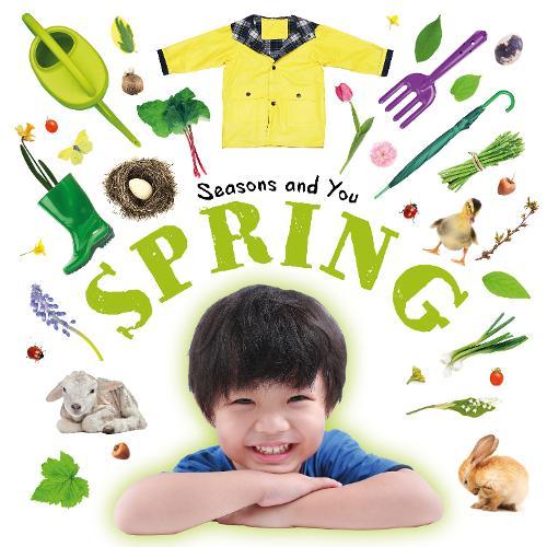 Spring - Seasons and You (Hardback)