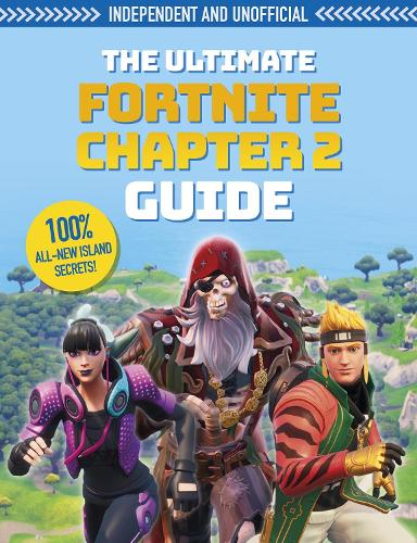 The Ultimate Fortnite Chapter 2 Guide (Paperback)