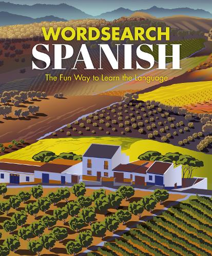 Wordsearch Spanish: The Fun Way to Learn the Language - Language learning puzzles (Paperback)