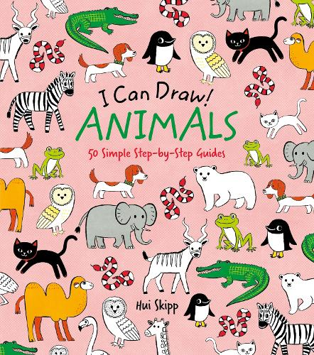 I Can Draw! Animals: 50 Simple Step-by-Step Guides - I Can Draw! (Paperback)