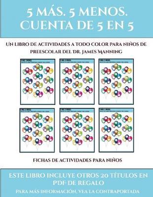 Fichas de actividades para ninos (Fichas educativas para ninos): Este libro contiene 30 fichas con actividades a todo color para ninos de 5 a 6 anos - Fichas de Actividades Para Ninos 23 (Paperback)