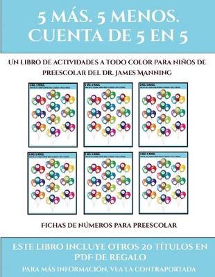 Fichas de numeros para preescolar (Fichas educativas para ninos): Este libro contiene 30 fichas con actividades a todo color para ninos de 5 a 6 anos - Fichas de Numeros Para Preescolar 23 (Paperback)