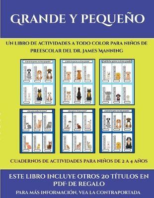 Cuadernos de actividades para ninos de 2 a 4 anos (Grande y pequeno): Este libro contiene 30 fichas con actividades a todo color para ninos de 4 a 5 anos - Cuadernos de Actividades Para Ninos de 2 A 4 Anos 35 (Paperback)