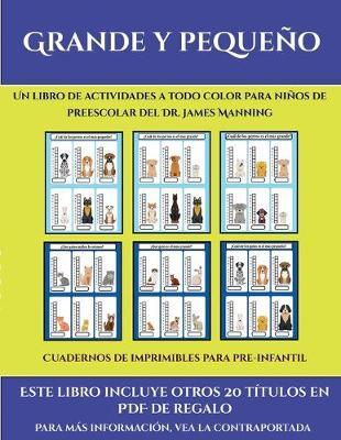 Cuadernos de imprimibles para pre-infantil (Grande y pequeno): Este libro contiene 30 fichas con actividades a todo color para ninos de 4 a 5 anos - Cuadernos de Imprimibles Para Pre-Infantil 35 (Paperback)