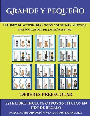 Deberes preescolar (Grande y pequeno): Este libro contiene 30 fichas con actividades a todo color para ninos de 4 a 5 anos - Deberes Preescolar 35 (Paperback)