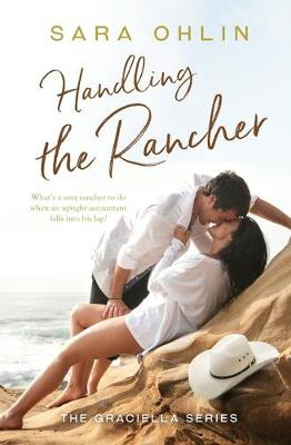 Handling the Rancher - Graciella 1 (Paperback)