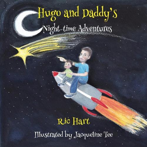 Hugo & Daddy's Night-time Adventures (Paperback)