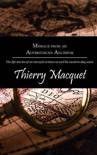 Message from an Adventurous Ancestor (Paperback)