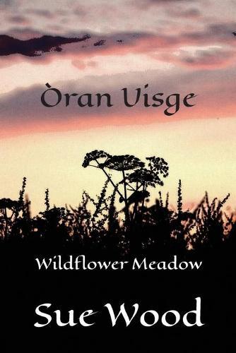 Oran Uisge - Wildflower Meadow (Paperback)