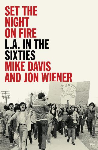 Set the Night on Fire: L.A. in the Sixties (Paperback)