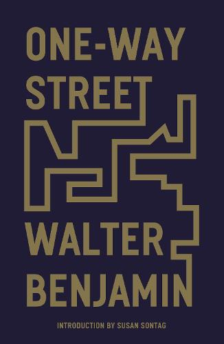 One-Way Street: And Other Writings (Paperback)