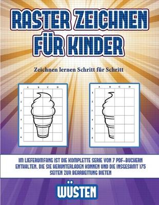 Zeichnen Lernen Schritt Fur Schritt Raster Zeichnen Fur Kinder Wusten By James Manning Best Activity Books For Kids Waterstones