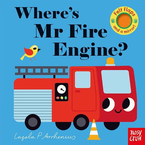 Where's Mr Fire Engine? - Felt Flaps (Board book)