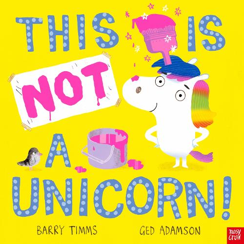 This is NOT a Unicorn! (Hardback)