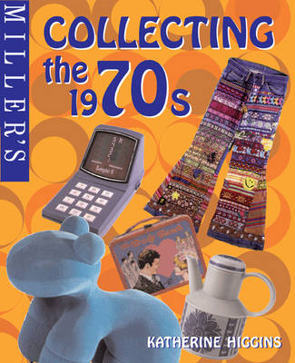 Miller's Collecting the 1970s (Hardback)