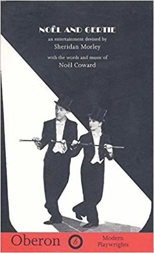 Noel and Gertie: An Entertainment Devised (Paperback)