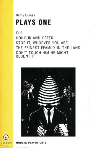 Plays One: Eh?/The Finest Family in the Land/Honour &Offer/Stop It Whoever You Are/Don (TM)t Touch Him (Paperback)