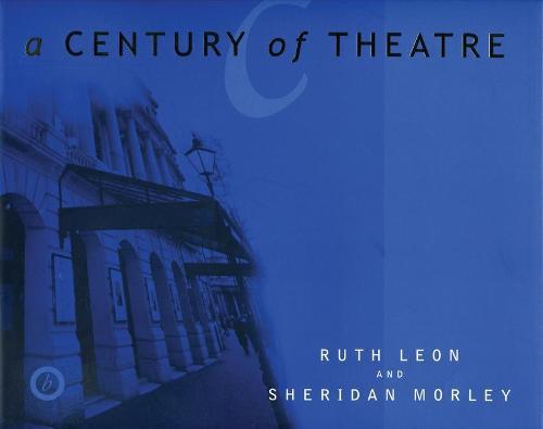 Century of Theatre (Hardback)