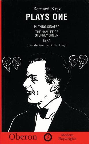 Plays One: Playing Sinatra, The Hamlet of Stepney Green, Ezra - OBERON MODERN PLAYWRIGHTS (Paperback)