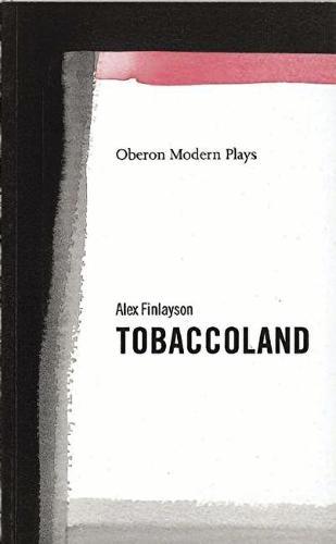 Tabaccoland - OBERON MODERN PLAYS (Paperback)